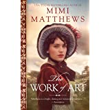 The Work of Art: A Regency Romance