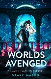 Worlds Avenged: An Alien Invasion Prequel (Clashing Kingdoms Series Book 0)