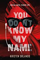 You Don't Know My Name (The Black Angel
