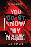 You Don't Know My Name (The Black Angel Chronicles Book 1)