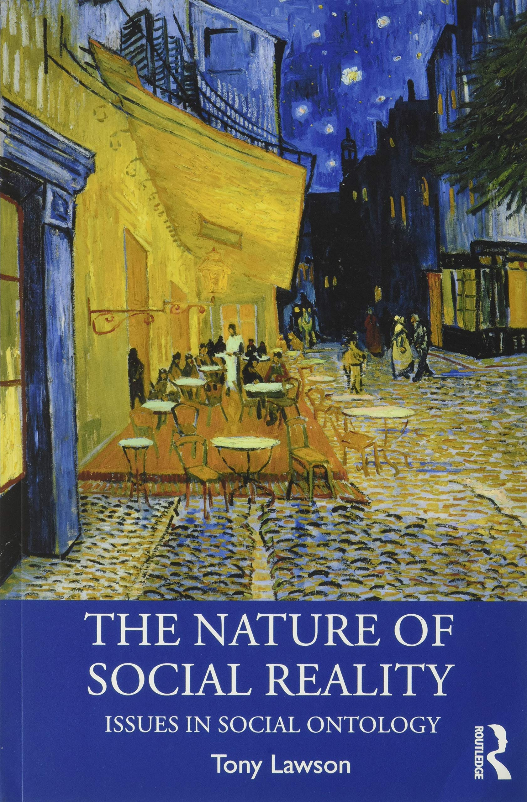 The Nature of Social Reality: Issues in Social Ontology (Economics as Social  Theory): Amazon.co.uk: Lawson, Tony: 9780367188931: Books