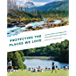 Protecting the Places We Love: Conservation Strategies for Entrusted Lands and Parks