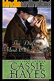The Drifter's Mail-Order Bride: (A Sweet Western Historical Romance) (Dalton Brides Book 4)