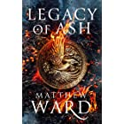 Legacy of Ash (The Legacy Trilogy Book 1)