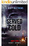 Served Cold (Tokyo Noir Season 1 Book 4)