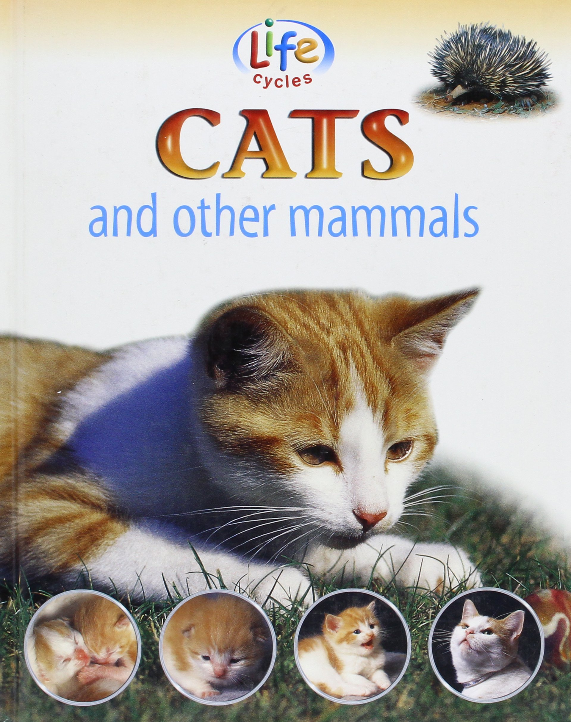 Download Cats and Other Mammals (Life Cycles) ebook