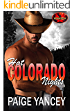 Hot Colorado Nights: Brotherhood Protectors World