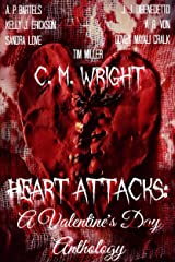 Heart Attacks: A Valentine's Day Anthology Kindle Edition