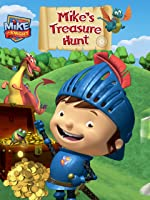 Mike the Knight: Mikes Treasure Hunt!