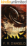 The Aztec Alphas: Twin Souls