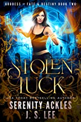 Stolen Luck (The Goddess of Fate & Destiny Book 2) Kindle Edition