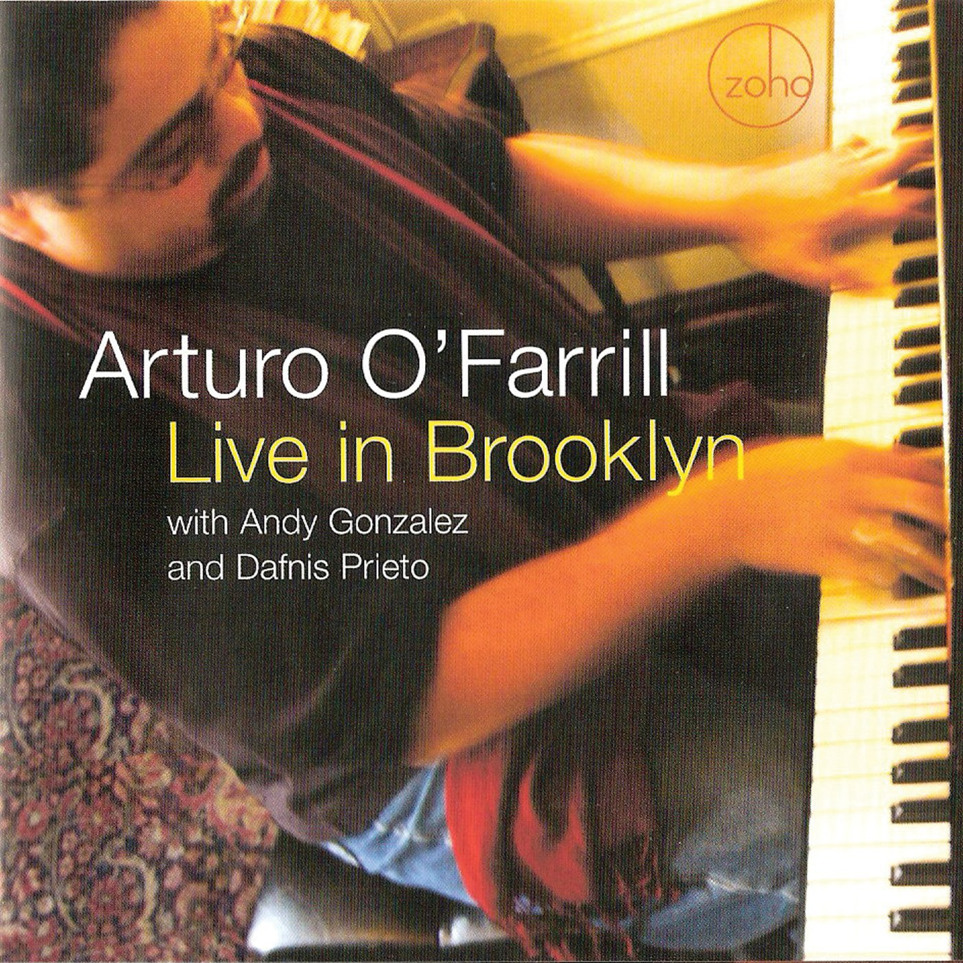 O'FARRILL, ARTURO - LIVE IN BROOKLYN by Zoho Music