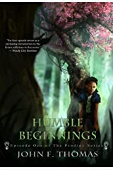 Humble Beginnings: Episode One of The Prodigy Series Kindle Edition