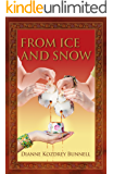 From Ice and Snow (Life Is Calling Book 2)