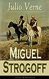 Miguel Strogoff: Clásicos de la literatura (Spanish Edition)