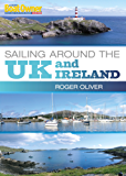 Practical Boat Owner's Sailing Around the UK and Ireland (Practical Boat Owners)