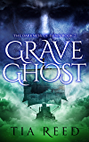Grave Ghost (The Darkness of Djinn Book 2)