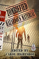Zombiefied: Hazardous Material (Zombiefied! Book 3) Kindle Edition
