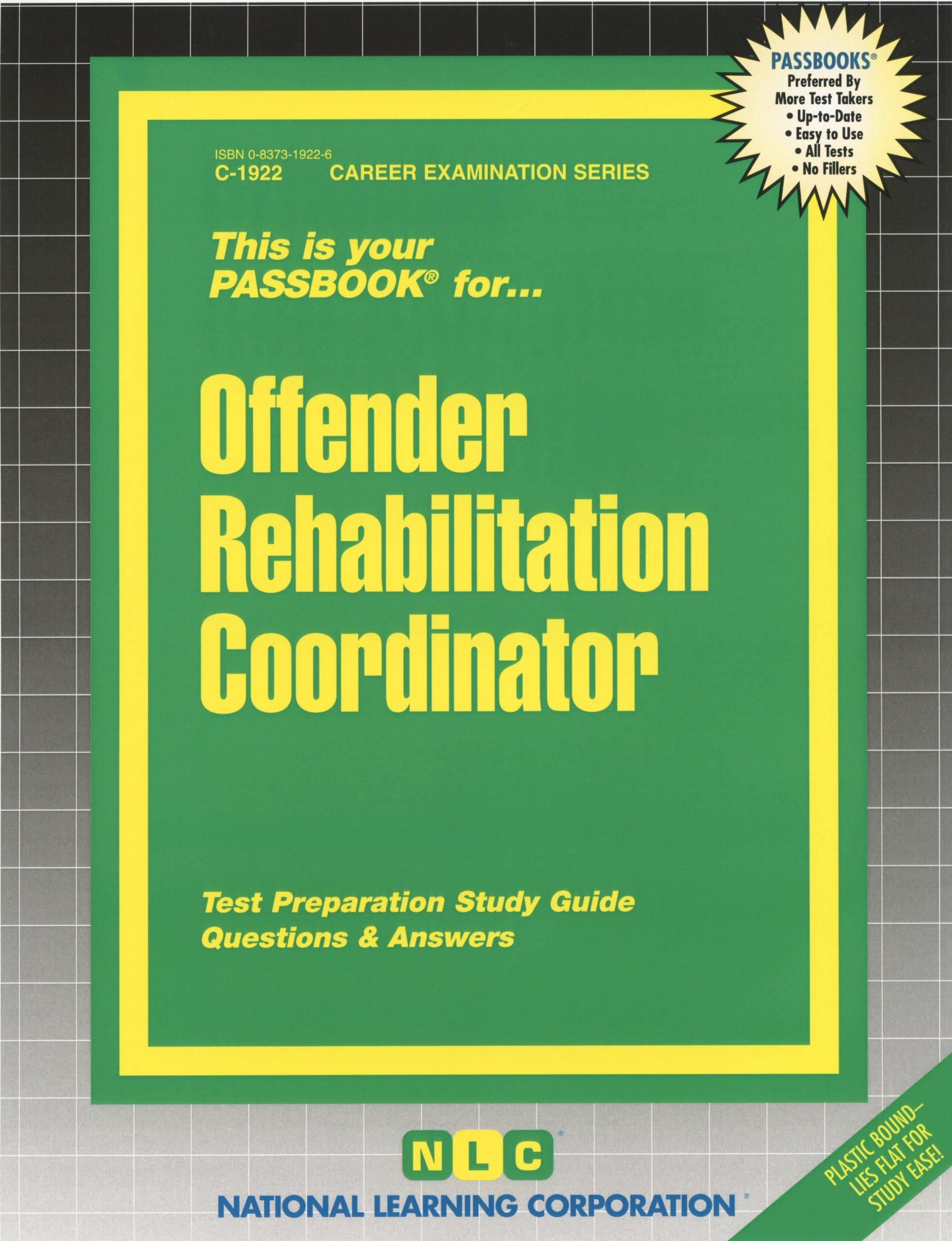 Offender Rehabilitation Coordinator(Passbooks): Passbooks: 9780829319224:  Amazon.com: Books