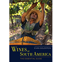 Wines of South America: The Essential Guide (English Edition)