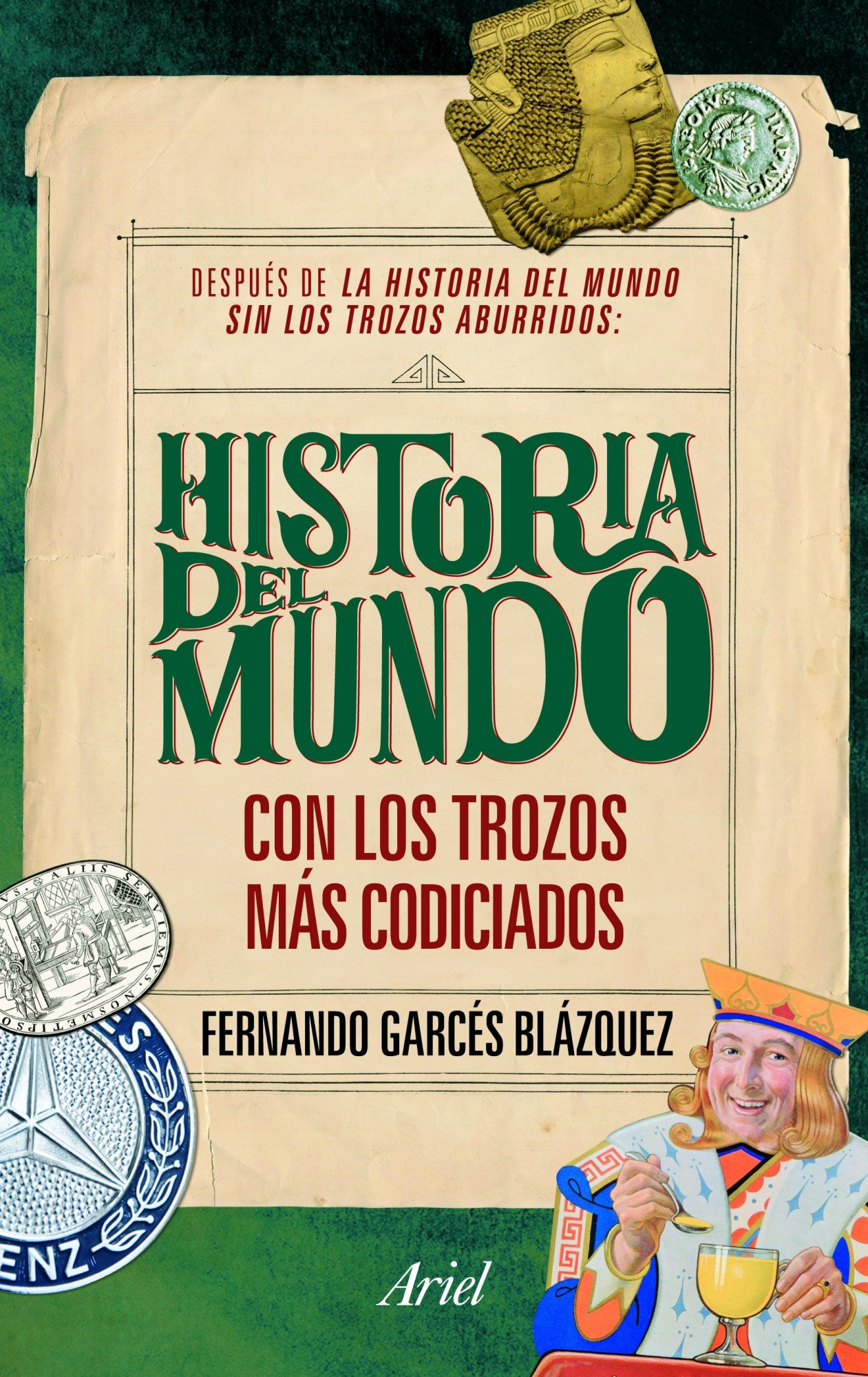 La historia del mundo con los trozos más codiciados Claves: Amazon.es: Garcés Blázquez, Fernando: Libros
