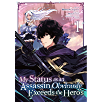 My Status as an Assassin Obviously Exceeds the Hero's Vol. 1 (English Edition)