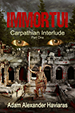 IMMORTUI (Carpathian Interlude Book 1)