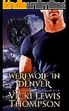 Werewolf in Denver (Wild About You Book 4)