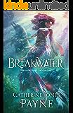 Breakwater (Broken Tides Book 1)