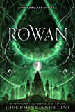 Rowan: A Worldwalker Novella (The Worldwalker Trilogy)