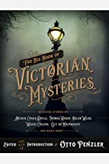 The Big Book of Victorian Mysteries Kindle Edition