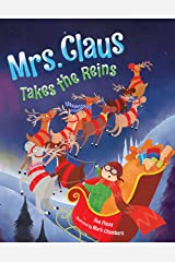 Mrs. Claus Takes the Reins Kindle Edition