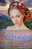 A Husband for Cordelia (Brides of Golden City Book 2)