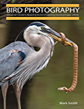 Bird Photography: A Beginner's Guide to Mastering the Art of Capturing Stunning Images of Birds (English Edition)