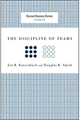 The Discipline of Teams (Harvard Business Review Classics) Kindle Edition