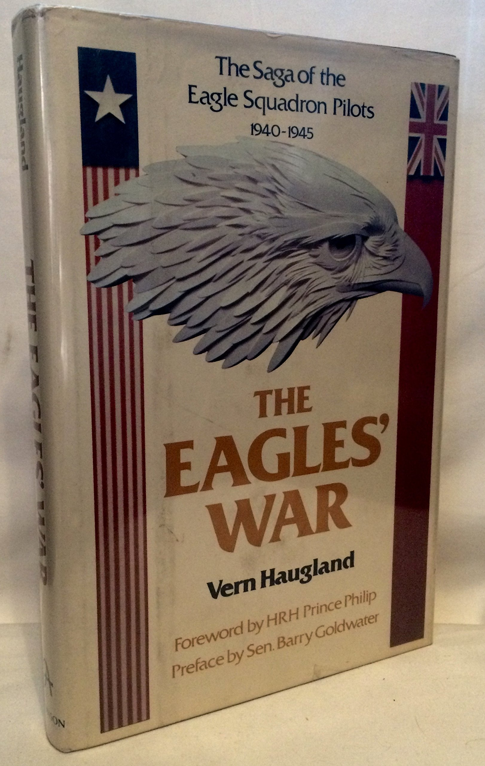 The Eagles' War: The Saga of the Eagle Squadron Pilots 1940