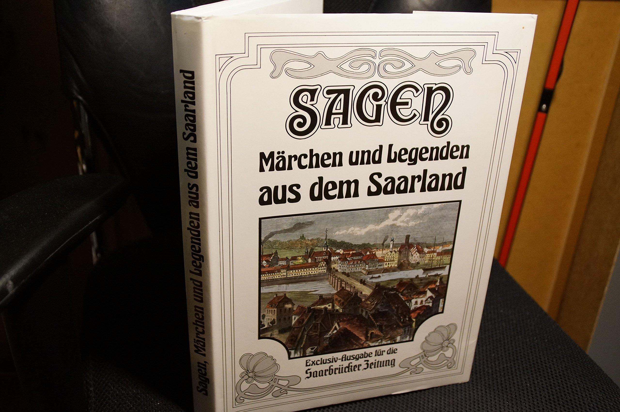 Sagen Märchen Und Legenden Aus Dem Saarland Amazonde
