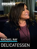 Rachael Ray: Delicatessen