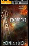 Emergent: Book I of the Cerenovo Series