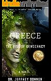 Greece: The Rise of Democracy (The Great Persian Saga Book 2)