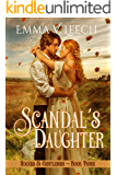 Scandal's Daughter (Rogues and Gentlemen Book 3)