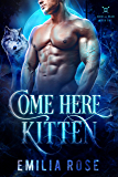 Come Here, Kitten (God of War Book 1)