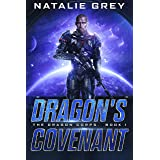 Dragon's Covenant (The Dragon Corps Book 1)