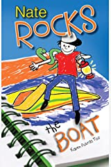 Nate Rocks the Boat (Nate Rocks series Book 2) Kindle Edition