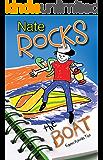 Nate Rocks the Boat (Nate Rocks series Book 2)