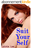 Suit Your Self (English Edition)