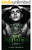 THE INITIATION: Secret Society Dark Romance (4Horsemen Series Book 1)