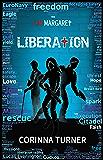 Liberation (I Am Margaret Book 3)