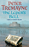 The Leper's Bell (Sister Fidelma Mysteries Book 14): A dark and witty Celtic mystery filled with shocking twists