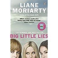 Big Little Lies. TV Tie-In: The No.1 bestseller behind the award-winning TV series